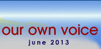 Our Own Voice May 2013