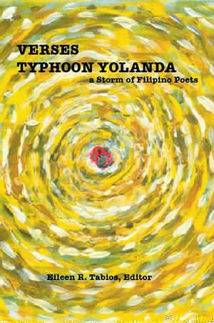 VERSES TYPHOON YOLANDA: A Storm of Filipino Poets