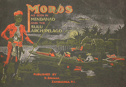 Front cover of Moros as seen in Mindanao and the Islands of Sulu