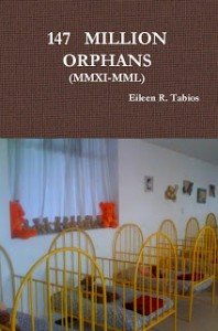 147 Million Orphans by Eileen R. Tabios