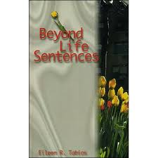 Beyond Life Sentences by Eileen R. Tabios