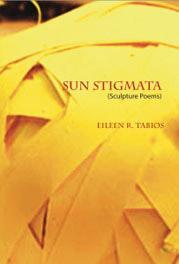 Sun Stigmata by Eileen R. Tabios