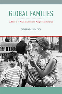 Global Families by Catherine Ceniza Choy